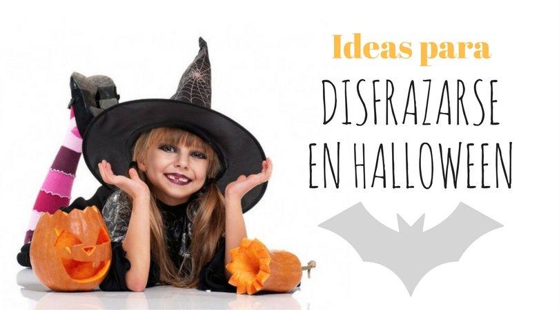 Ideas para los disfraces de Halloween